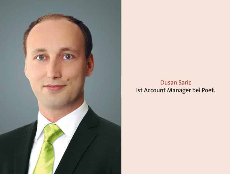 Dusan Saric ist Account Manager bei Poet.